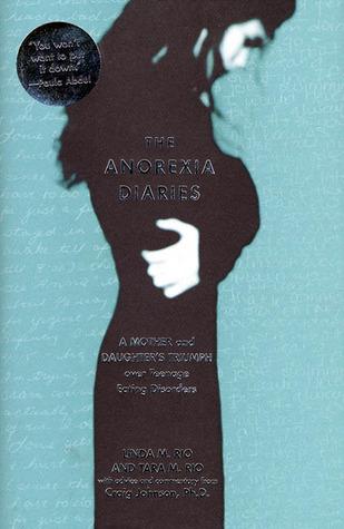 The Anorexia Diaries by Linda Rio