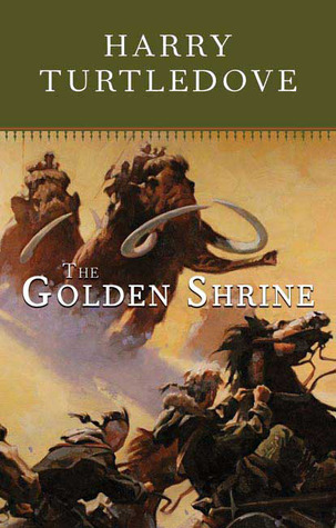 The Golden Shrine by Harry Turtledove