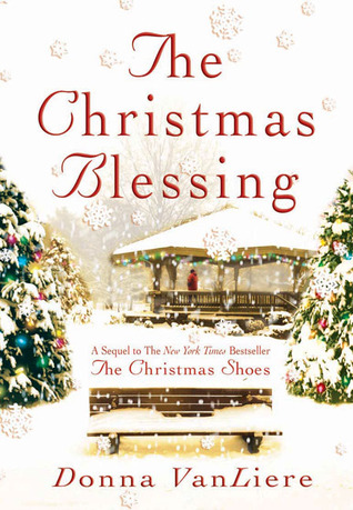 The Christmas Blessing by Donna VanLiere