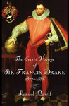 The Secret Voyage of Sir Francis Drake: 1577-1580