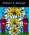 Gilbert and George: Obsessions and Compulsions