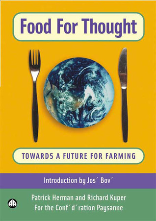 Food for Thought: Towards a Future For Farming