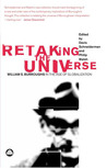 Retaking the Universe: William S. Burroughs in the Age of Globalization