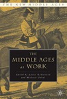 The Middle Ages At Work