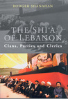 The Shi'a of Lebanon: Clans, Parties and Clerics