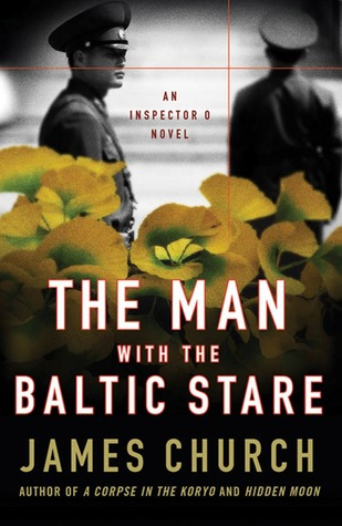The Man with the Baltic Stare by James  Church