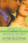 What's a Woman to Do?