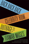 Three Plays: Back Back Back / Celebrity Row / Outrage