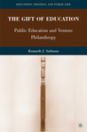 The Gift of Education: Public Education and Venture Philanthropy