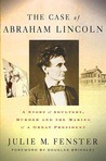 Case of Abraham Lincoln