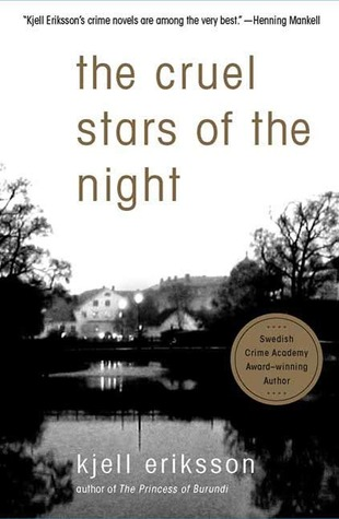 The Cruel Stars of the Night: A Mystery
