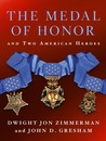 The Medal of Honor and Two American Heroes