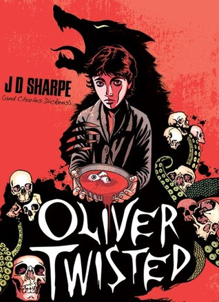 Oliver Twisted by J.D. Sharpe