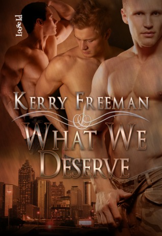 What We Deserve by Kerry Freeman