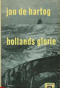 Hollands Glorie by Jan de Hartog