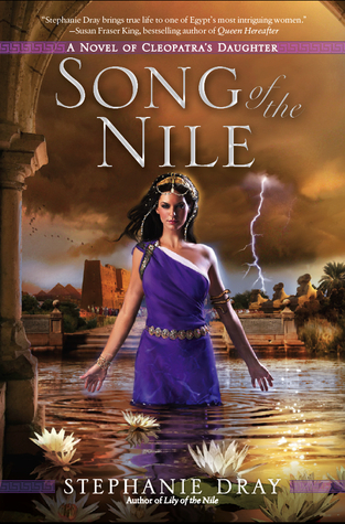 Song of the Nile by Stephanie Dray