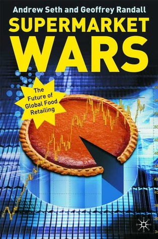 Supermarket Wars: The Future of Global Food Retailing