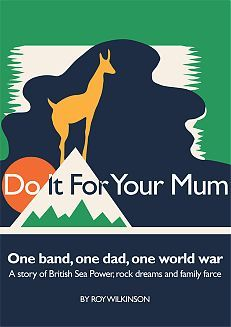 Do It For Your Mum by Roy  Wilkinson