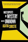 Masterpieces of Mystery and the Unknown