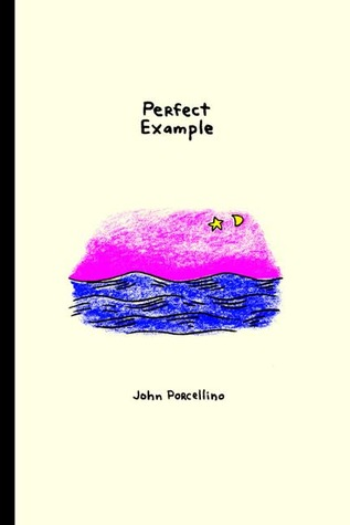 Perfect Example by John Porcellino