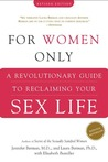 For Women Only: A Revolutionary Guide to Reclaiming Your Sex Life
