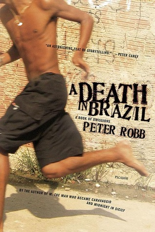 A Death in Brazil by Peter Robb