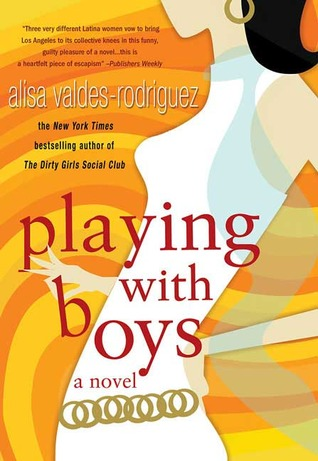 Playing with Boys by Alisa Valdes