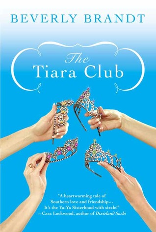 The Tiara Club by Beverly Brandt