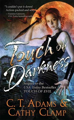 Touch of Darkness by C.T. Adams