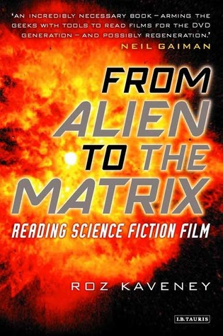 From Alien to The Matrix: Reading Science Fiction Film