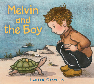 Melvin and the Boy by Lauren Castillo