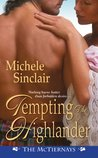 Tempting the Highlander (McTiernay Brothers, #4)