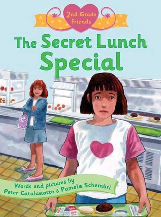 The Secret Lunch Special by Peter Catalanotto