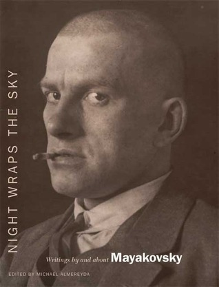 Night Wraps the Sky by Vladimir Mayakovsky