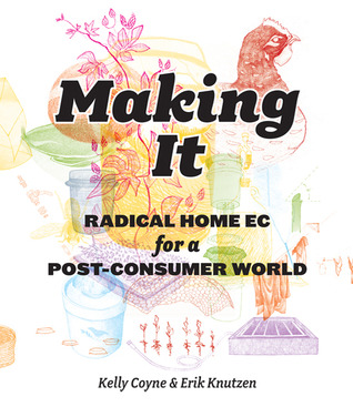 Making It by Kelly Coyne