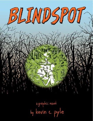 Blindspot by Kevin C. Pyle