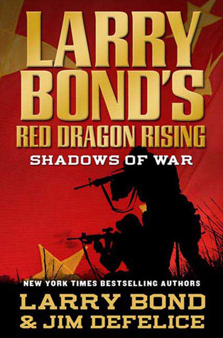 Larry Bond, Jim DeFelice: Red Dragon Rising series