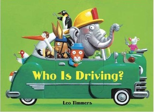 Who Is Driving? by Leo Timmers