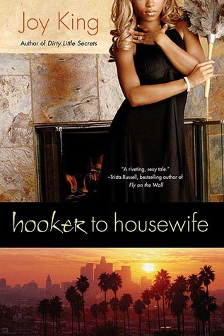Hooker to Housewife by Deja King
