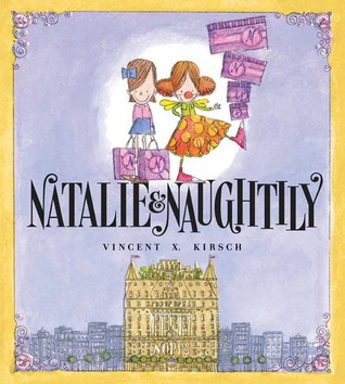 Natalie & Naughtily by Vincent X. Kirsch