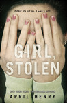 Girl, Stolen: A Novel (Christy Ottaviano Books)