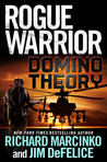 Domino Theory (Rogue Warrior, #15)
