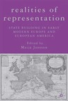 Realities of Representation: State Building in Early Modern Europe and European America