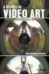 A History of Video Art by Chris Meigh-Andrews