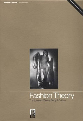 Fashion Theory: The Journal of Dress, Body and Culture: Special Issue on Fashion and Eroticism - Other Worlds v. 3, Issue 4