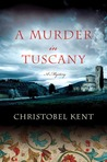 A Murder in Tuscany (Sandro Cellini, #2)