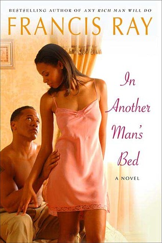 In Another Man's Bed by Francis Ray