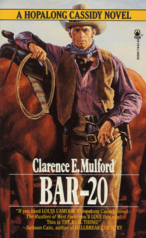 The Original Hopalong Cassidy (1906) - Clarence E. Mulford