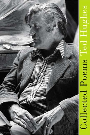 Collected Poems by Ted Hughes