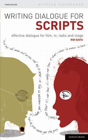 Writing Dialogue for Scripts by Rib Davis